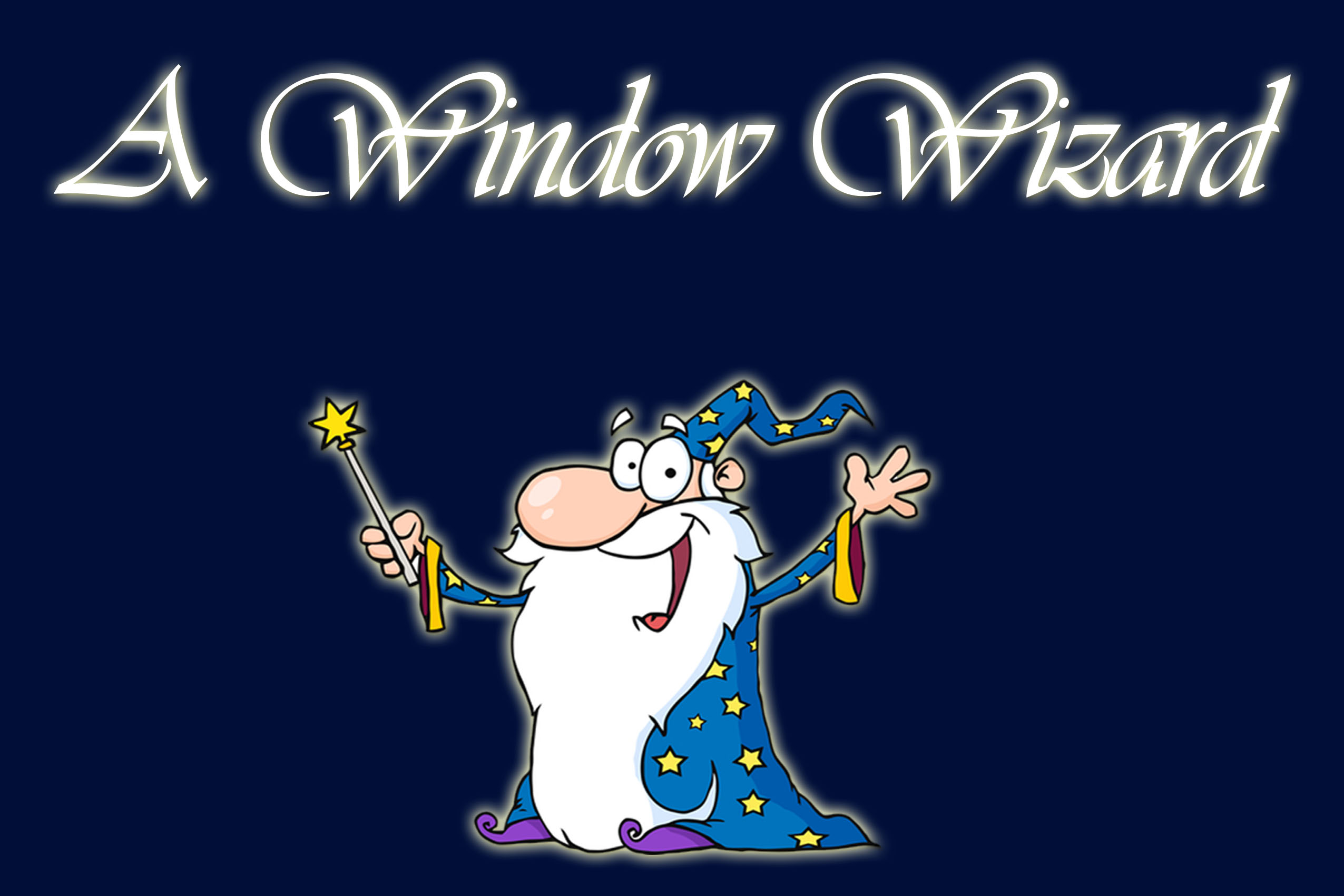 A Window Wizard