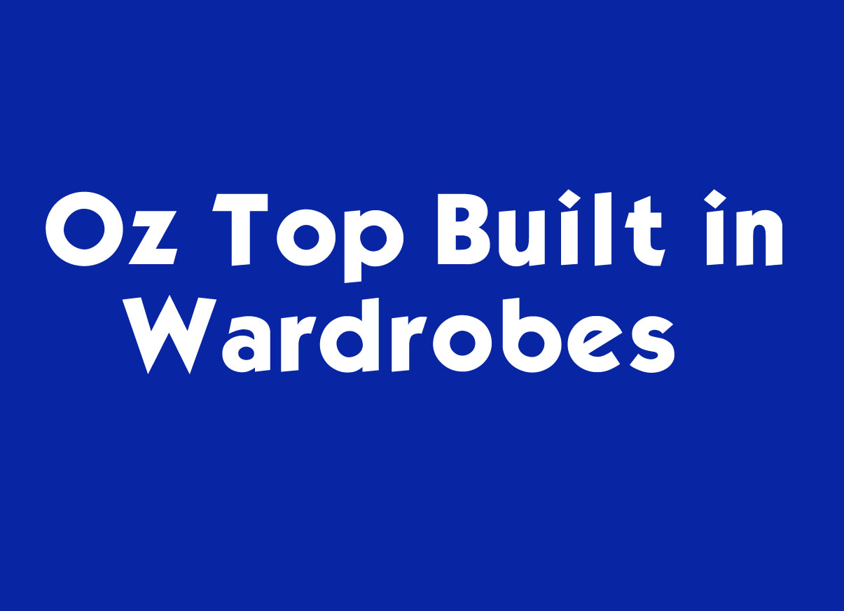 Oz Top Built in Wardrobes